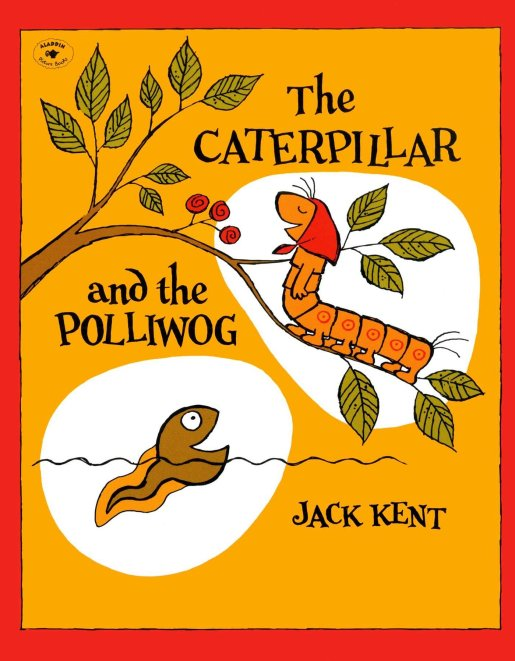 the caterpillar and the polliwog.jpg