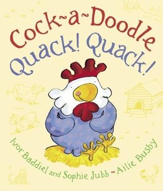 cock a doodle quack quack