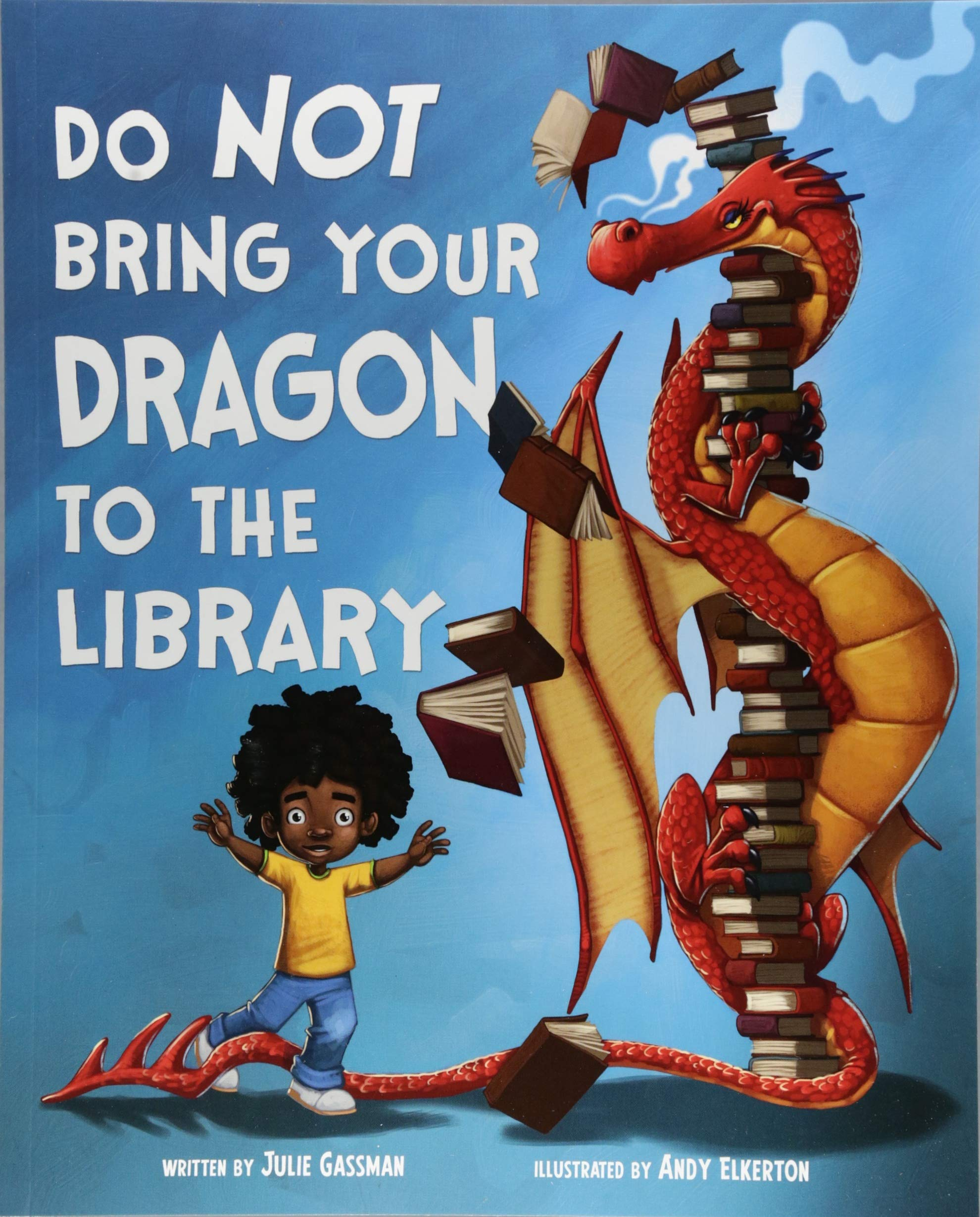 do not bring your dragon to the library.jpg
